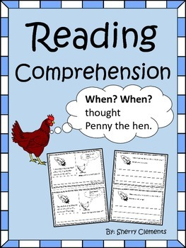 Reading Comprehension: When? When? thought Penny the Hen