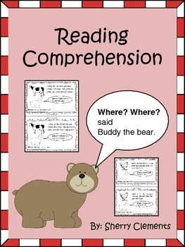 Reading Comprehension: Where? Where? said Buddy the Bear