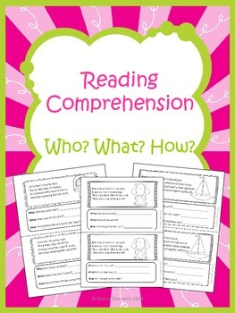 Reading Comprehension: Who? What? How?