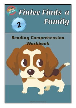 Reading Comprehension Workbook - Finlee Finds a Family