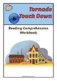 Reading Comprehension Workbook - Tornado Touch Down