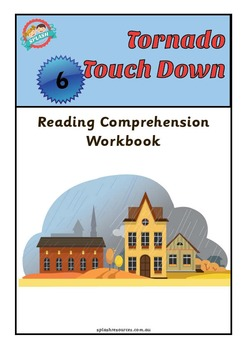 Reading Comprehension Workbook - Tornado Touch Down