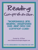 Reading Comprehension Worksheets and Organizers