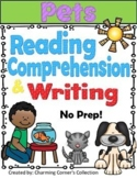 Reading Comprehension & Writing ~ Pets