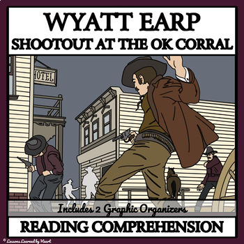 Reading Comprehension - Wyatt Earp and the Shootout at the