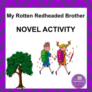 Reading Comprehension activity packet: My Rotten Redheaded Brother