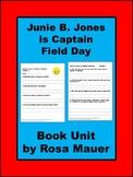 Junie B. Jones is Captain Field Day Book Reading Comprehension Novel study