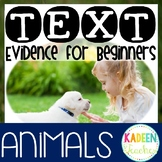Reading Comprehension Text Evidence for Beginners(Animals)
