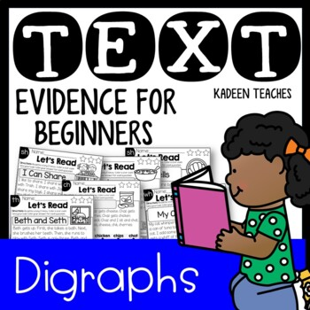 Reading Comprehension and Text Evidence for Beginners (Digraphs)