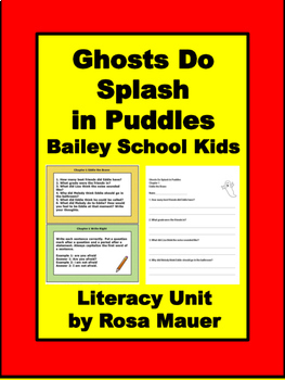 Bailey School Ghosts Do Splash in Puddles Literacy Packet