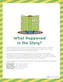 Reading Comprehension and Writing: What happened in the Story?