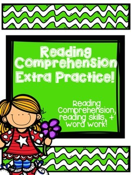 Reading Comprehension extra practice, writing, and more!