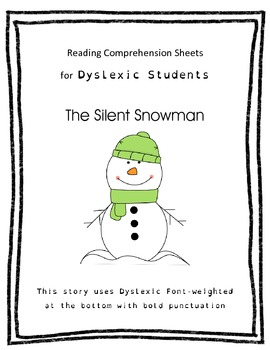 Reading Comprehension for Dyslexic Students - The Silent Snowman