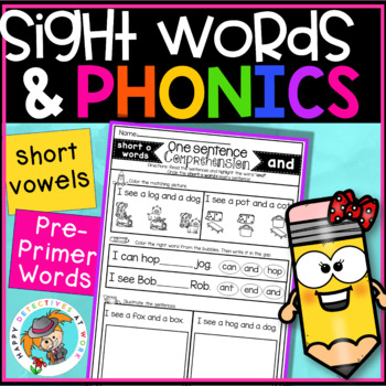 Reading Comprehension for Sight Words and Phonics (Pre-Primer and CVC Words)