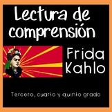 Reading Comprehension in Spanish - Frida Kahlo lectura de comprensi
