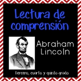 Reading Comprehension in Spanish - Lectura de comprensión Abraham Lincoln