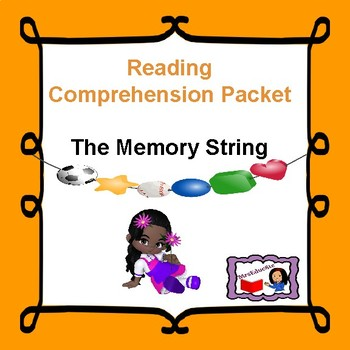 A Reading Comprehension check 3-5 : The Memory String by Eve Bunting