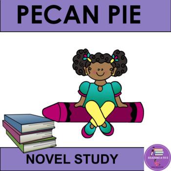 Reading  Comprehension Check 3-6: Pecan Pie Baby