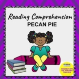 Reading  Comprehension Check 3-6: Pecan Pie Baby