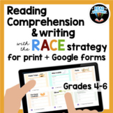 Reading Comprehension & the RACE Strategy 4-6 Google Forms