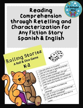 Reading Comprehension through Retelling & Characterization Spanish & English