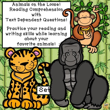 Reading Comprehension w/ Text Dependent Questions - Animals on the Loose - Set#1
