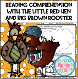 Reading Comprehension with The Little Red Hen and Cook-A-Doodle-Doo!