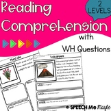 Reading Comprehension with WH Questions