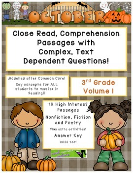 October 3rd- Close Read Passages with Complex, Text Dependent Questions