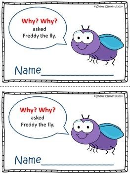 Reading Comprehension: Why? Why? asked Freddy the Fly
