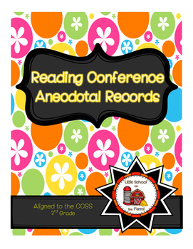 Reading Conference Anecdotal Notes Aligned to CCSS 3rd Grade