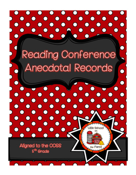 Reading Conference Anecdotal Notes Aligned to CCSS 5th Grade