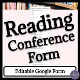 Independent Reading Conference Digital Form for Google Drive