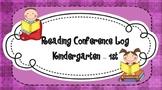 Reading Conference Log Kindergarten - 1st Grade