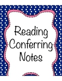 Reading Conferring Notes Bundle