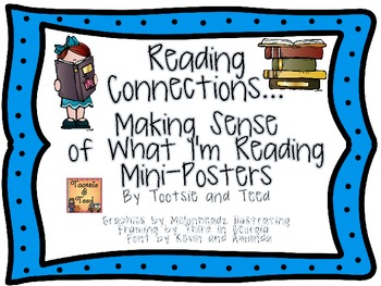 Reading Connections:  Making Sense of What I'm Reading Mini Posters