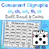 Reading Consonant Digraph Words - Roll, Read and Cover Game