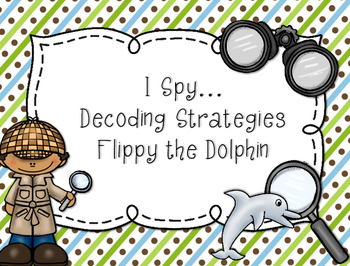 Reading Decoding Strategy...Flippy the Dolphin