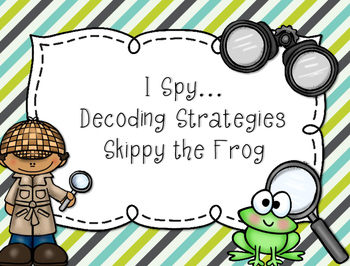 Reading Decoding Strategy...Skippy the Frog