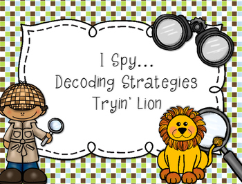 Reading Decoding Strategy...Tryin' Lion