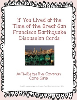 Reading Discussion Cards: Book Study~If You lived..San Francisco Earthquake