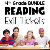 Reading Exit Ticket BUNDLE 4th