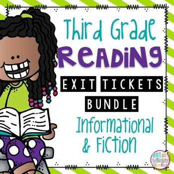Not So Wimpy Teacher's third grade reading exit tickets bundle, for informational and fictional texts. Available on TpT.