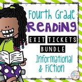Reading Exit Tickets for Fourth Grade BUNDLE of Fiction and Informational Text