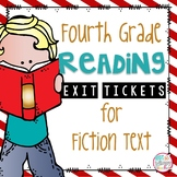 Reading Exit Tickets for Fourth Grade Fiction Text
