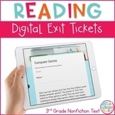 Reading Exit Tickets for Google Classroom- Third Grade Informational