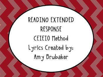 Reading Extended Response Lyrics CEIEIO