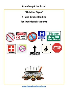 K - 2 Reading: Outdoor Signs - Life Skills - Visual Aid - Traditional Students