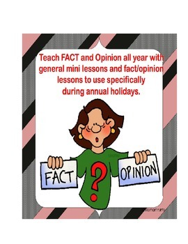 Reading:  FACT and OPINION all year!