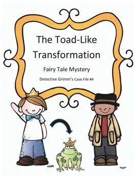 Reading Activity: Fairy Tale Mystery Case File #4 The Toad